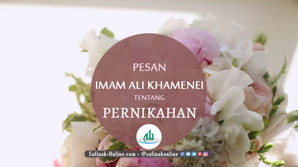 Pesan Imam Ali Khamenei tentang Pernikahan
