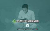 8 Karakter Mukmin