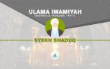 Infografis Ulama Imamiyah: Syekh Shaduq