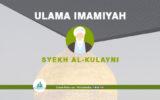 Infografis Ulama Syiah: Syekh Al-Kulayni