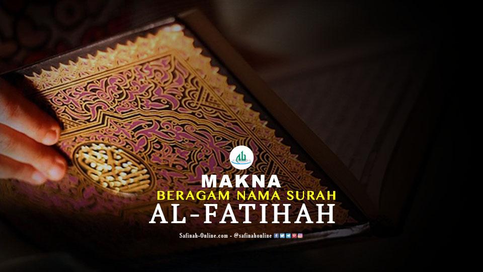 Makna Beragam Nama Surah Al-Fatihah