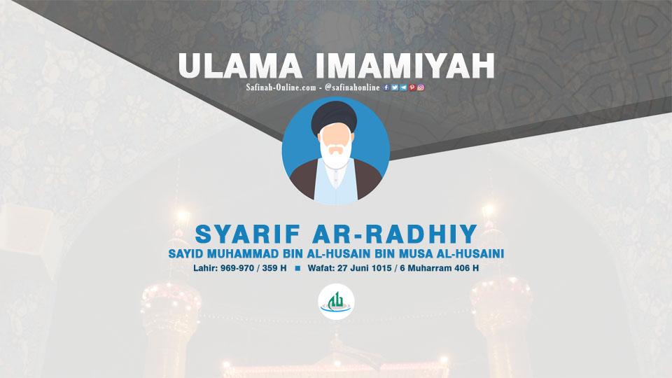 Infografis Ulama Imamiyah: Syarif ar-Radhiy