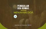 Infografis: Doa Kumail tentang Menahan Doa