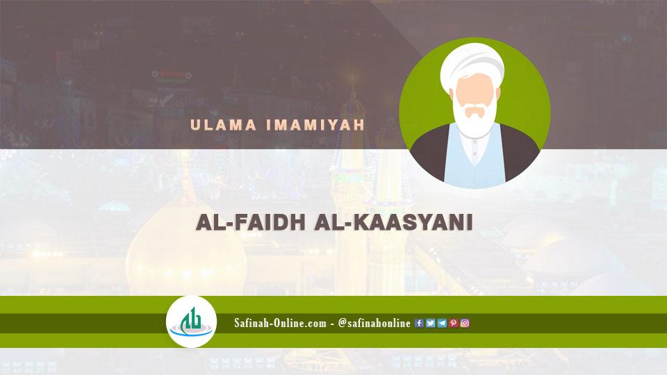 Infografis Ulama Imamiyah: Al-Faidh al-Kaasyani