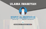 Infografis Ulama Imamiyah: Syarif al-Murtadha