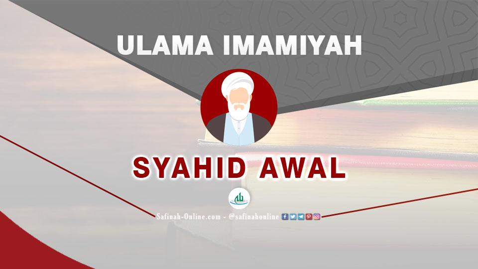 Infografis Ulama Imamiyah: Syahid Awal