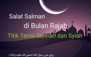 Salat Salman di Bulan Rajab: Titik Temu Ritual Sunnah dan Syiah