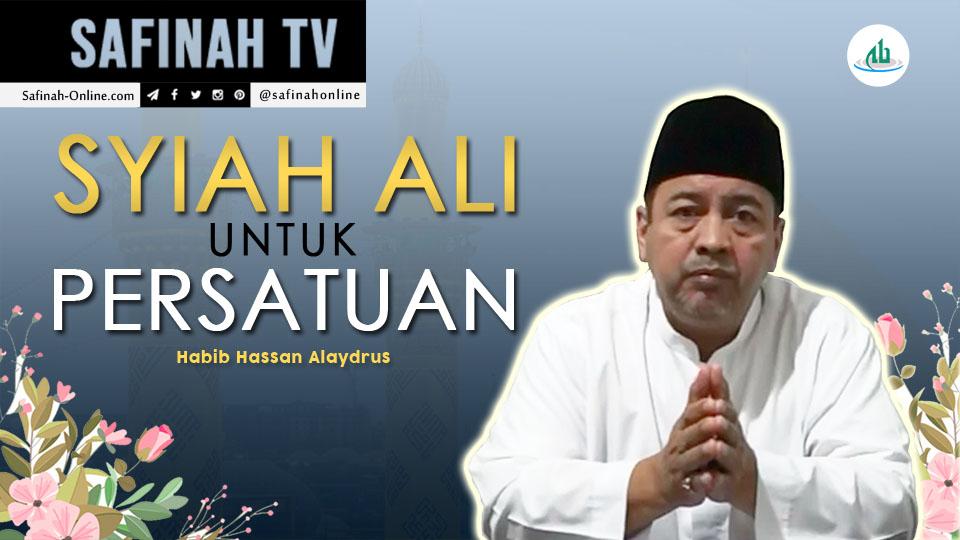 VIDEO: Syiah Ali untuk Persatuan