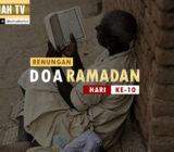 VIDEO: Renungan Doa Ramadan Hari Ke-10 oleh Ustaz Abdullah Beik, M.A.