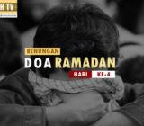 VIDEO: Renungan Doa Ramadan Hari Ke-4 oleh Ustaz Abdullah Beik, M.A.
