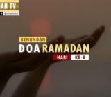 VIDEO: Renungan Doa Ramadan Hari Ke-8 oleh Ustaz Abdullah Beik, M.A.