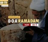 VIDEO: Renungan Doa Ramadan Hari Ke-9 oleh Ustaz Abdullah Beik, M.A.