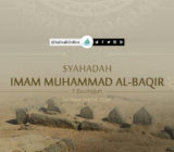 Salam Duka atas Syahadah Imam Muhammad al-Baqir (7 Dzulhijjah)
