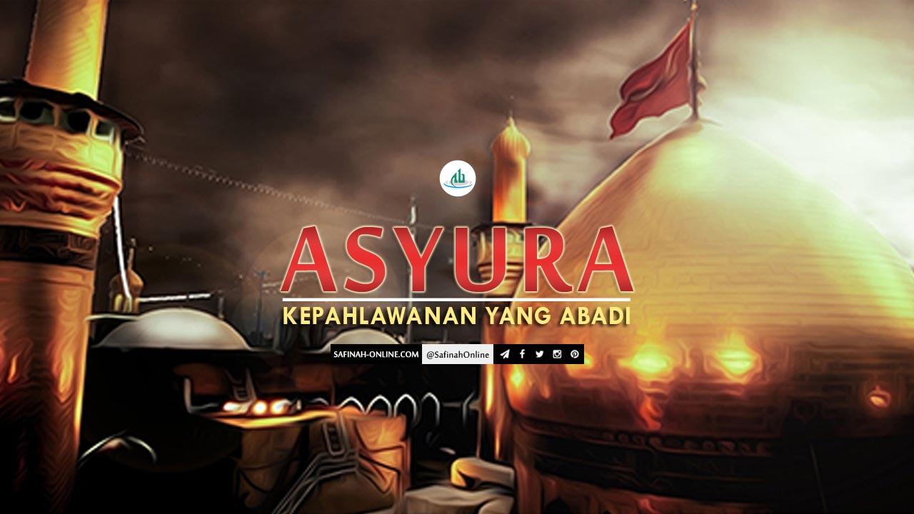 Asyura, Pahlawan, Abadi