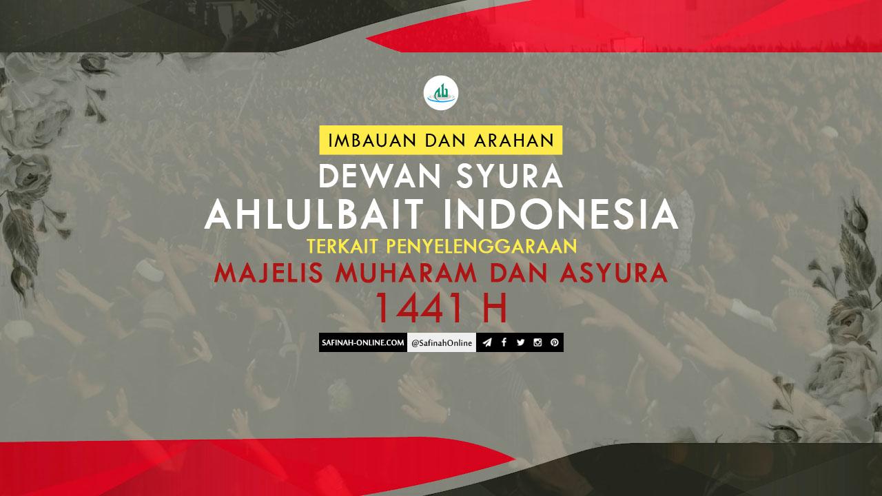 Imbauan, Arahan, Dewan Syura, Ahlulbait Indonesia, Majelis Muharam, Asyura