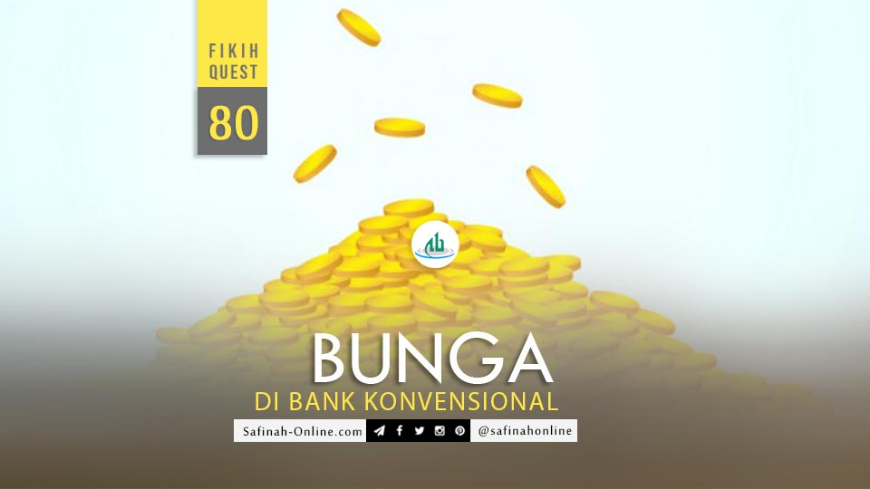 Fikih Quest, Bunga, Bank, Konvensional