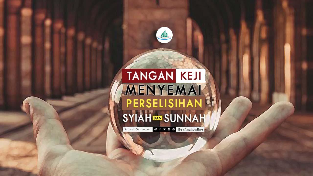 Safinah, Quote, Tangan, Keji, Perselisihan, Syiah, Sunnah