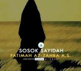SafinahQuote: Sosok Sayidah Fatimah Az-Zahra a.s.