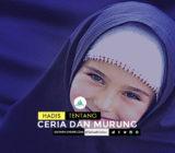 SafinahQuote: Hadis tentang Ceria dan Murung