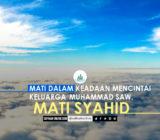 SafinahQoute: Mati dalam Keadaan Mencintai Keluarga Muhammad saw, Mati Syahid