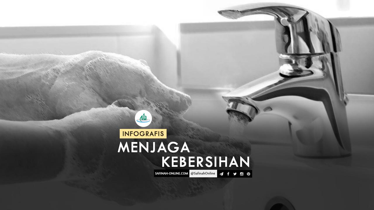 Infografis: Menjaga Kebersihan