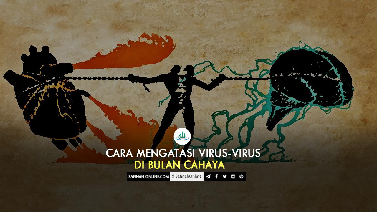 Infografis: Cara Mengatasi Virus-virus di Bulan Cahaya