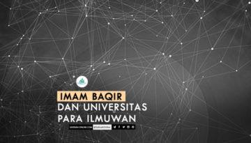 Imam Baqir dan Universitas Para Ilmuwan