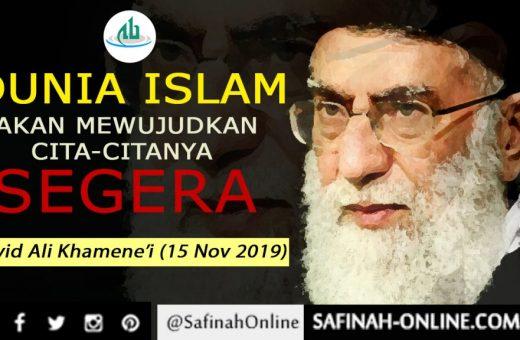 VIDEO: Dunia Islam akan Mewujudkan Cita-citanya Segera – Sayid Ali Khamenei (15 Nov 2019)