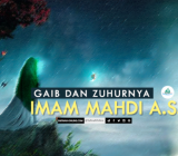 SafinahQoute: Gaib dan Zuhurnya Imam Mahdi a.s.
