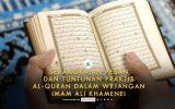 Serangkaian Pesan dan Tuntunan Praktis Al-Quran dalam Wejangan Imam Ali Khamenei