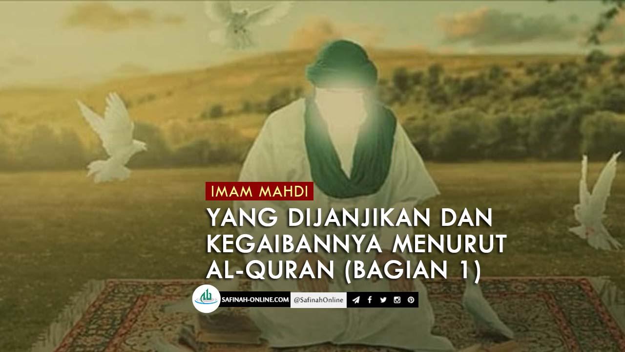 Imam Mahdi yang Dijanjikan dan Kegaibannya Menurut Al-Quran (Bagian 1)