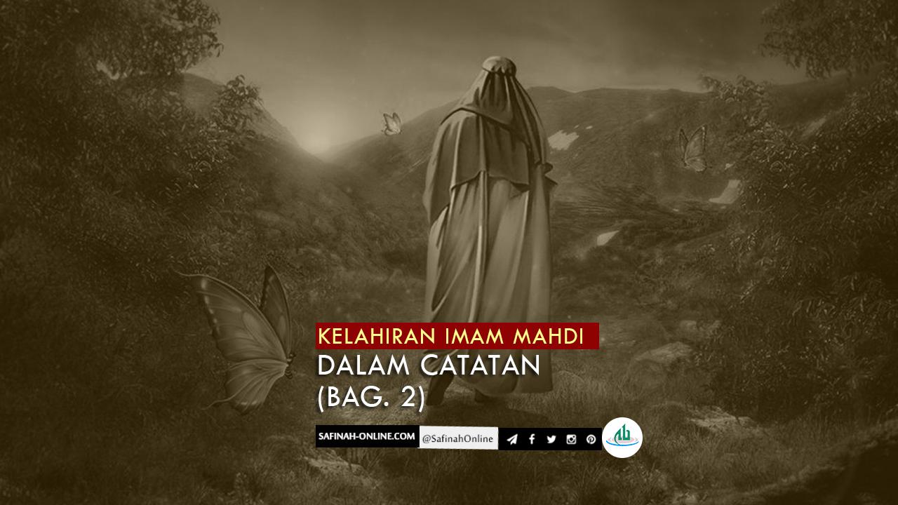 Kelahiran Imam Mahdi dalam Catatan (Bag. 2)