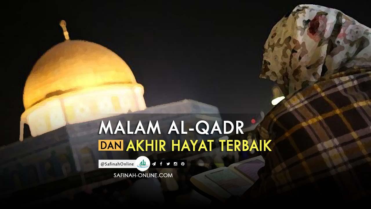 Al-Qadar, Al-Qadr, Akhir Hayat