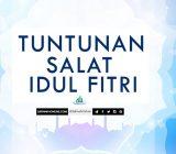 Tuntunan Salat Idul Fitri