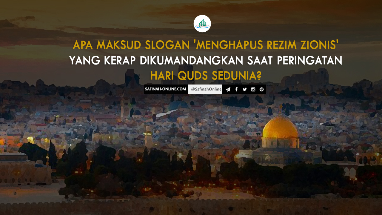 Apa Maksud Slogan 'Menghapus Rezim Zionis' yang Kerap Dikumandangkan Saat Peringatan Hari Quds Sedunia?