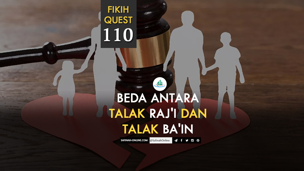 Beda Antara Talak Raj'i dan Talak Ba'in