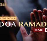 Video: Renungan Doa Ramadan Hari Ke-18 oleh Ustaz Abdullah Beik, M.A
