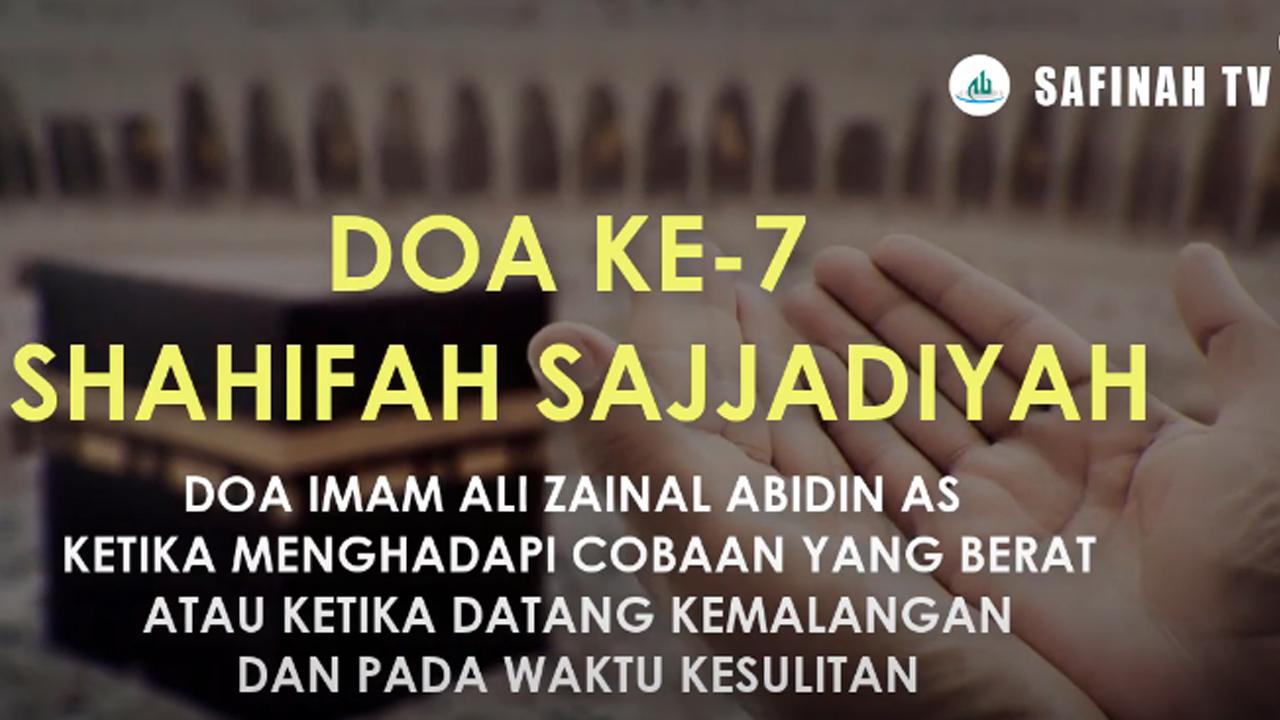 Video: Doa Ke-7 Shahifah Sajjadiyah: Saat Hadapi Cobaan Berat atau Kemalangan Datang pada Saat Kesulitan