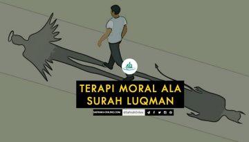 Terapi Moral ala Surah Luqman