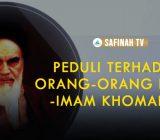 Video: Peduli terhadap Orang-orang Fakir – Imam Khomaini
