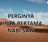 Video: PERGINYA CINTA PERTAMA NABI SAW