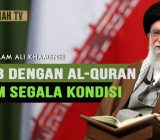 VIDEO: Kiat Mudah dan Praktis 'Akrab' dengan Alquran di Segala Keadaan – Imam Ali Khamenei