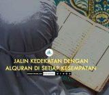Safinah Quote: Jalin Kedekatan dengan Alquran di Setiap Kesempatan