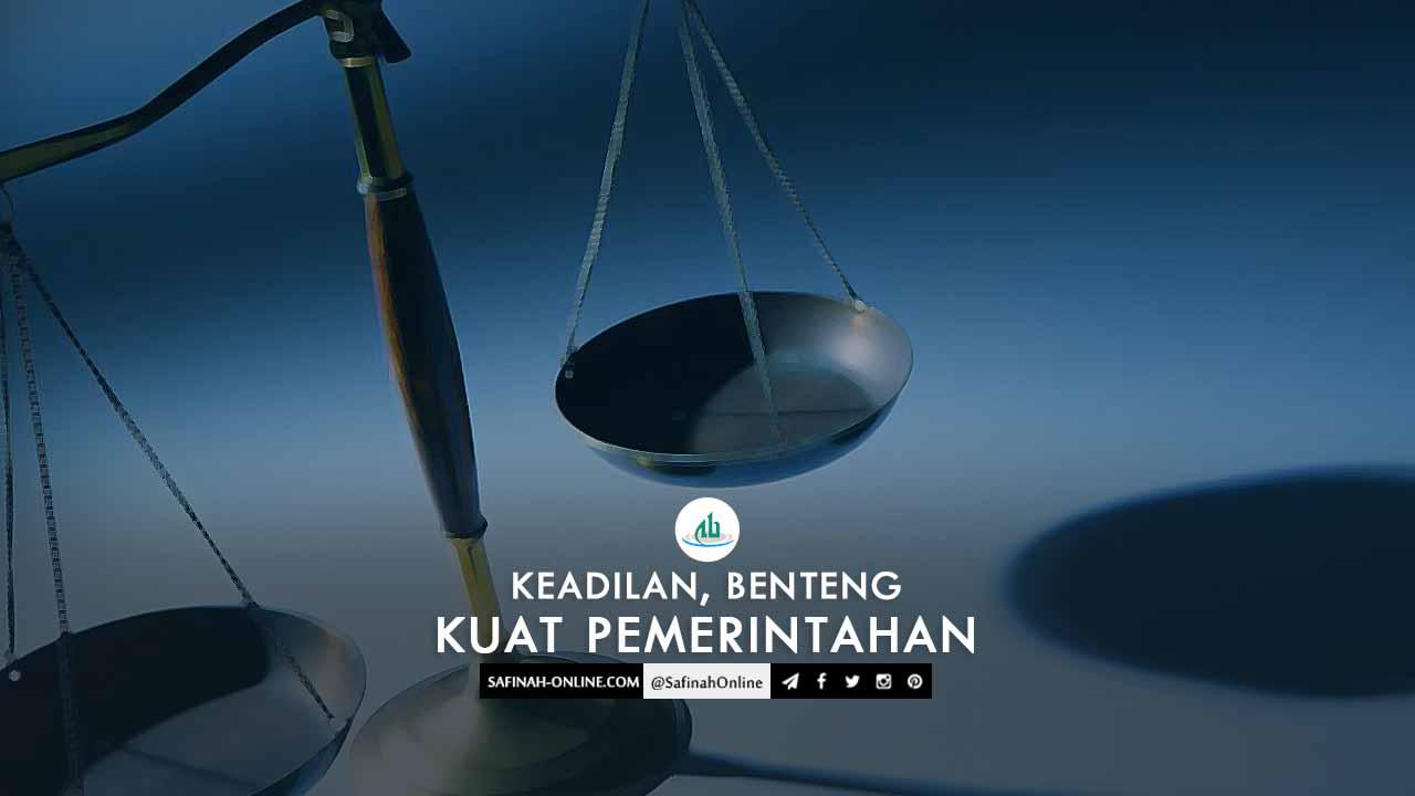 Safinah Quote: Keadilan, Benteng Kuat Pemerintahan
