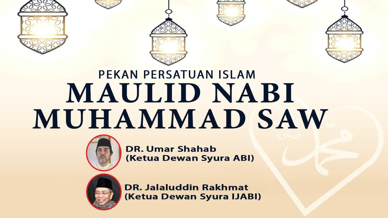 VIDEO: Pekan Persatuan Islam Maulid Nabi Muhammad SAW