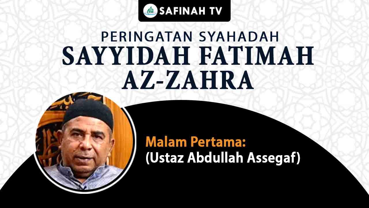 Video: Peringatan Syahadah Sayyidah Fatimah Az-Zahra oleh Ustaz Abdullah Assegaf