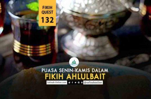 Fikih Quest 132: Puasa Senin-Kamis dalam Fikih Ahlulbait