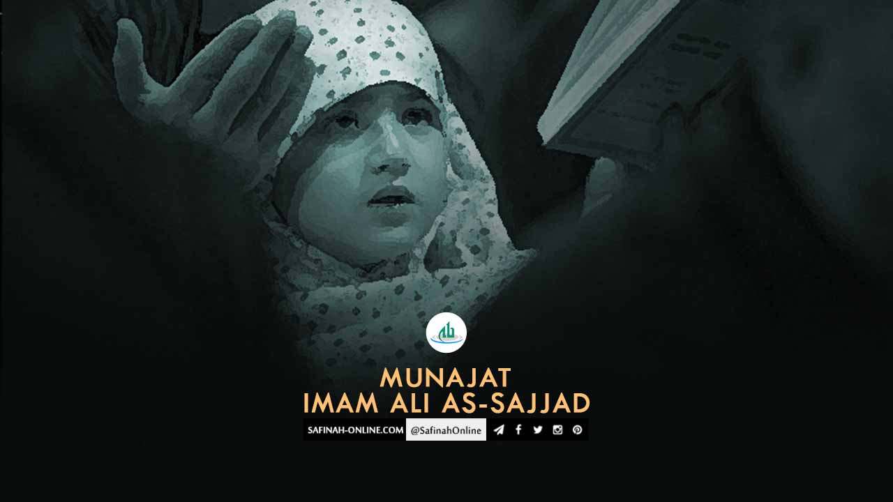 Safinah Quote: Munajat Imam Ali as-Sajjad