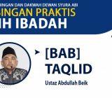 VIDEO: Kajian Fikih Ibadah bersama Ustaz Abdullah Beik