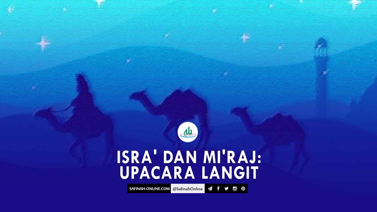 Isra' dan Mi'raj: Upacara Langit